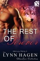 The Rest of Forever ebook by Lynn Hagen