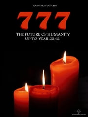 The future of humanity up to year 2242 ebook by Anonymous Of Turin