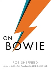 On Bowie ebook by Rob Sheffield