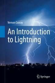 An Introduction to Lightning ebook by Vernon Cooray