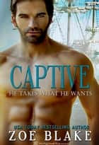 Captive ebook by Zoe Blake