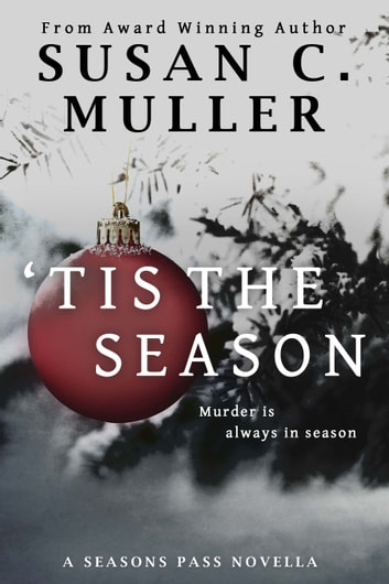 'Tis the Season ebook by Susan C Muller