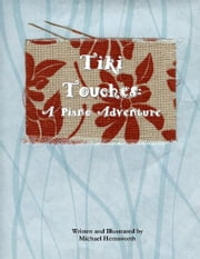 Tiki Touches: A Piano Adventure ebook by Michael Hemsworth