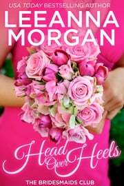 Head Over Heels ebook by Leeanna Morgan