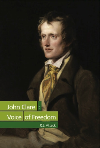John Clare - Voice of Freedom ebook by R.S Attack
