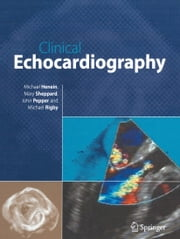 Clinical Echocardiography ebook by Michael Y. Henein,Mary Sheppard,John Pepper,Michael Rigby
