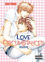 Love Circumstances (Yaoi Manga) ebook by Aco Oumi