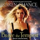 Brave the Tempest audiobook by Karen Chance