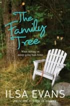 The Family Tree ebook by Ilsa Evans