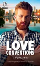 Love Conventions ebook by Morgan James