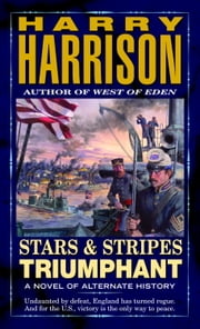 Stars and Stripes Triumphant ebook by Harry Harrison