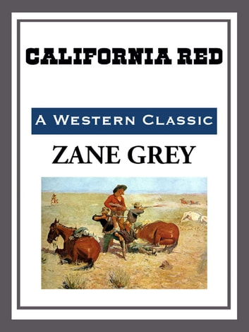 California Red ebook by Zane Grey