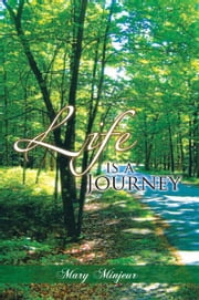 Life is a Journey ebook by Mary Minjeur