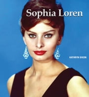 Sophia Loren ebook by Kathryn  Dixon