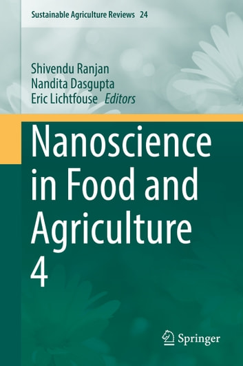 Nanoscience in Food and Agriculture 4 ebook by