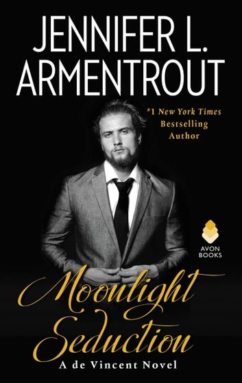 Moonlight Seduction - A de Vincent Novel ebook by Jennifer L. Armentrout