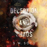 Deception and Chaos audiobook by S.M. Soto
