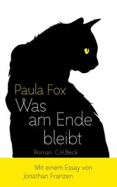 Was am Ende bleibt - Roman ebook by Paula Fox