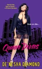 Queen Divas ebook by De'nesha Diamond