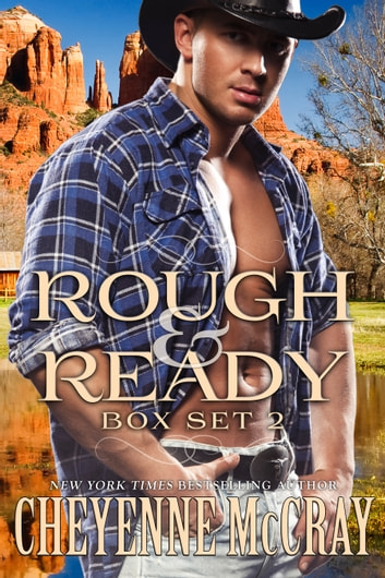 Rough and Ready Box Set Two ebook by Cheyenne McCray