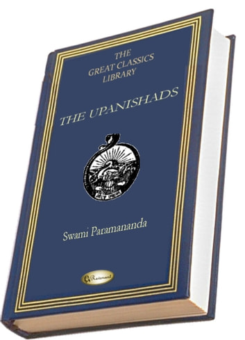 The Upanishads - (THE GREAT CLASSICS LIBRARY) eBook by Swami Paramananda