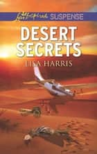 Desert Secrets ebook by Lisa Harris