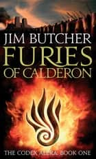 Furies Of Calderon - The Codex Alera: Book One ebook by Jim Butcher