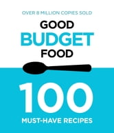 Good Budget Food ebook by Murdoch Books Test Kitchen