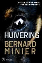 Huivering ebook by Bernard Minier