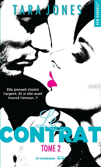 Le contrat - tome 2 eBook by Tara Jones