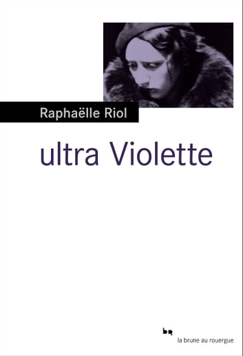 Ultra Violette ebook by Raphaëlle Riol