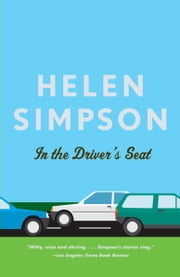 In the Driver's Seat ebook by Helen Simpson