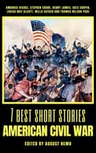 7 best short stories - American Civil War ebook by Ambrose Bierce, Stephen Crane, Henry James,...