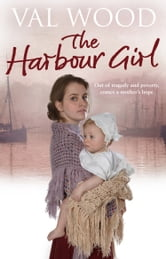 The Harbour Girl ebook by Val Wood