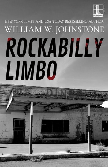 Rockabilly Limbo ebook by William W. Johnstone