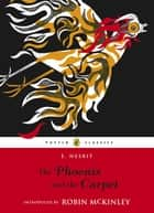 The Phoenix and the Carpet ebook by E. Nesbit,H. Millar