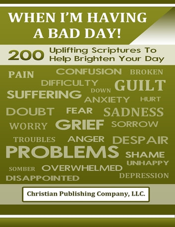 When I'm Having a Bad Day! ebook by Christian Publishing Company, LLC