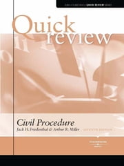 Miller and Friedenthal's Sum and Substance Quick Review on Civil Procedure, 7th ebook by Arthur Miller,Jack Friedenthal