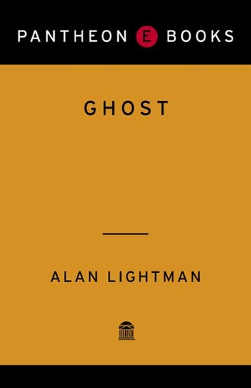 Ghost - A Novel ebook by Alan Lightman