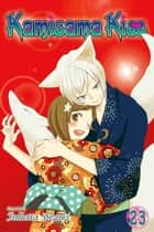 Kamisama Kiss, Vol. 23 ebook by Julietta Suzuki
