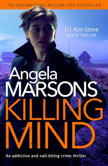 Killing Mind - An addictive and nail-biting crime thriller ebook by Angela Marsons