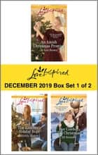 Harlequin Love Inspired December 2019 - Box Set 1 of 2 - An Anthology ebook by Jo Ann Brown, Brenda Minton, Jill Kemerer