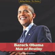Barack Obama: Man of Destiny ebook by Amelie, Von Zumbusch