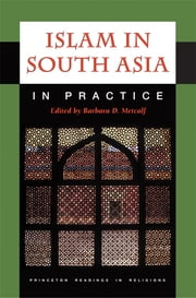 Islam in South Asia in Practice ebook by