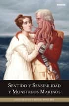 Sentido y sensibilidad y monstruous marinos ebook by Ben H. Winters, Jane Austen