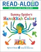 Sammy Spider's Hanukkah Colors ebook by Sylvia A. Rouss, Book Buddy Digital Media