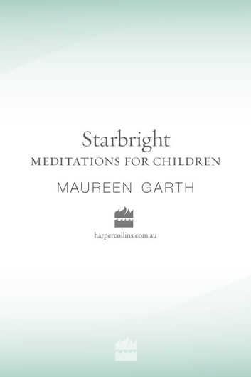 Starbright Meditations for Children ebook by Maureen Garth