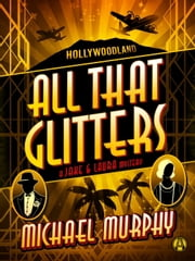 All That Glitters - A Jake & Laura Mystery ebook by Michael Murphy