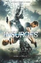 Insurgés - Édition Film ebook by Veronica Roth