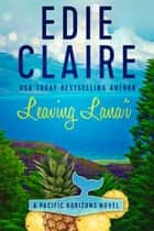 Leaving Lana'i ebook by Edie Claire